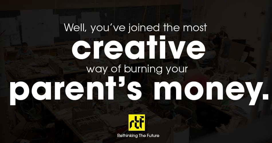 10 Worst welcome notes for Architecture Students - Creativity vs Parent's money.