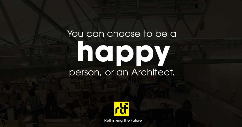 10 Worst welcome notes for Architecture Students - Happiness vs Architecture.