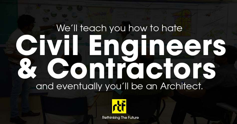 10 Worst welcome notes for Architecture Students - Civil Engineers & Contractors vs Architects