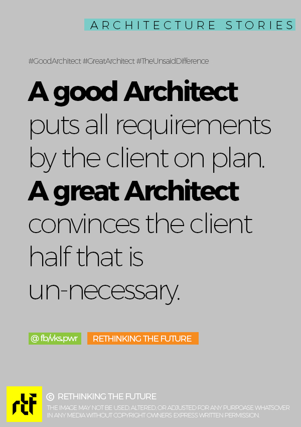 Difference Between A Good Architect & A Great Architect