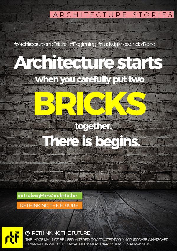 Architecture & Bricks