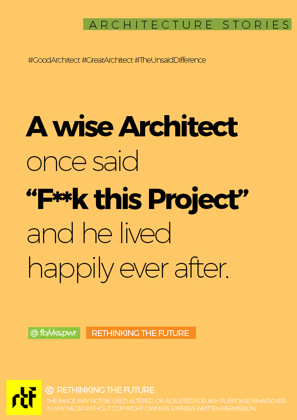 Rightly said Wise Architect!