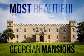 15 Most Beautiful Georgian Mansions