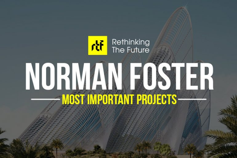 25 Projects by Norman Foster that made him a leader in the Architecture Industry
