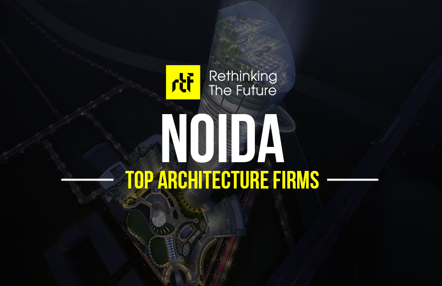 Architects In Noida Top 30 Architecture Firms In Noida India Rtf
