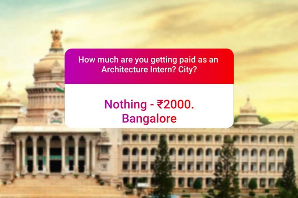 We asked how much Architecture interns get paid in India.. and the results are SAD and HILARIOUS at the same time - Bangalore