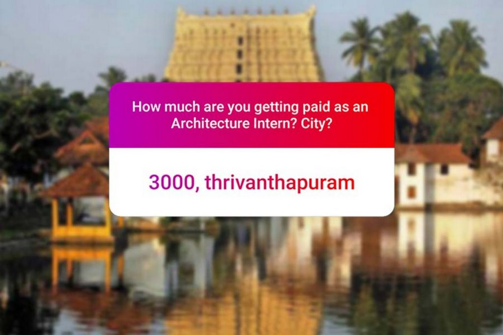 We asked how much Architecture interns get paid in India.. and the results are SAD and HILARIOUS at the same time - Thiruvananthapuram