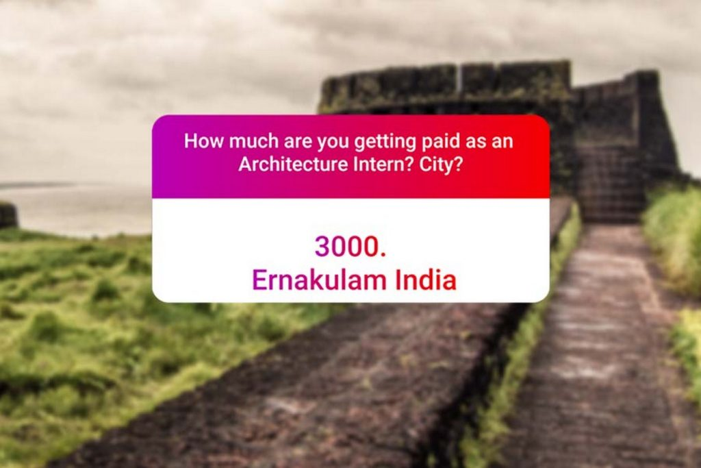 We asked how much Architecture interns get paid in India.. and the results are SAD and HILARIOUS at the same time - Ernakulam