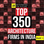 Top 350 Architecture Firms in India Part 1