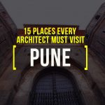 15 Places Architects Must Visit in Pune