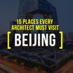 15 Places Architects must visit in Beijing