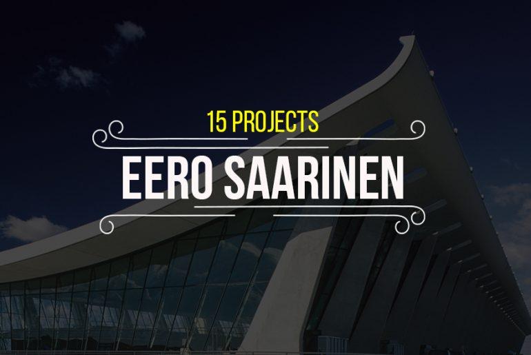 15 Projects by Eero Saarinen