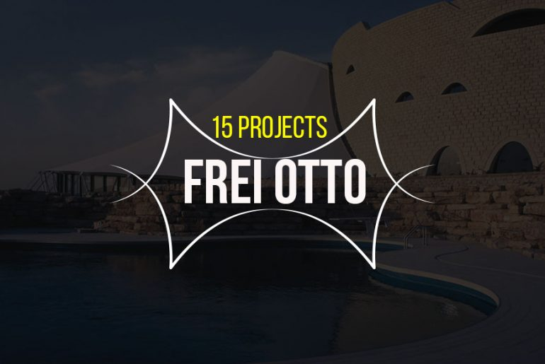 15 Landmark projects by Frei Otto