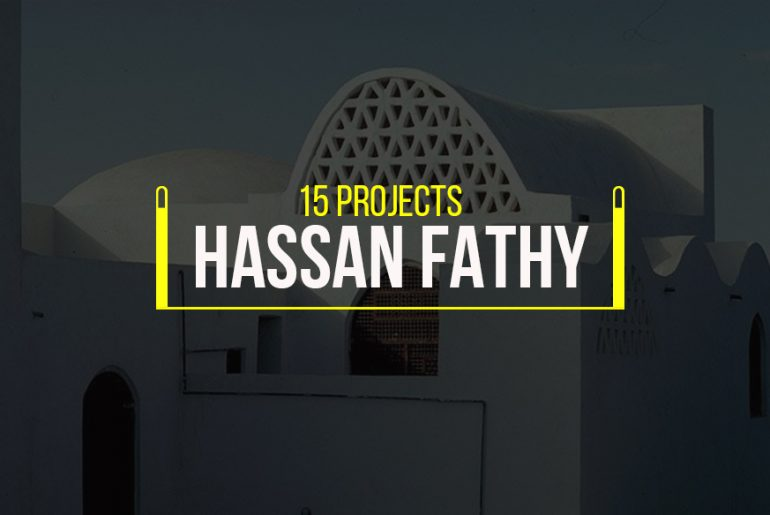 15 Projects by Hassan Fathy