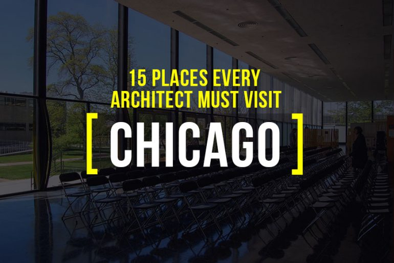 15 Places Architects must visit in Chicago