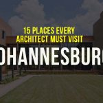 15 Places Architects must visit in Johannesburg