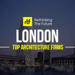 Top 100 Architecture Firms in London - thinking The Future