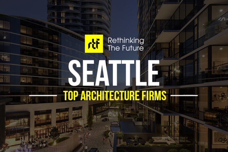 Top 50 Architecture Firms in Seattle - RTF | Rethinking The Future