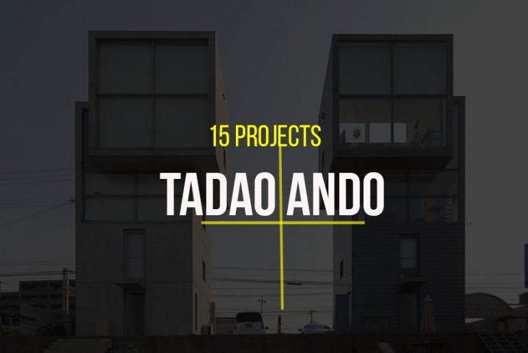 15 Projects by Tadao Ando