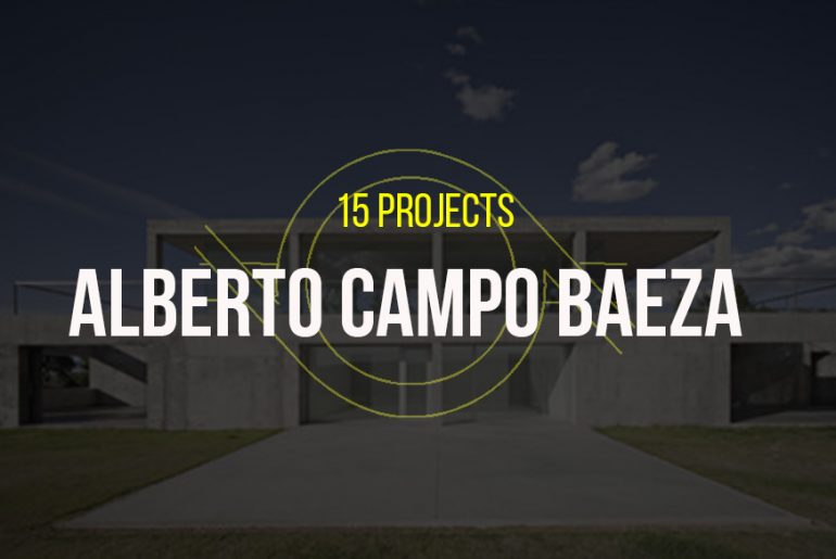 15 Projects by Alberto Campo Baeza