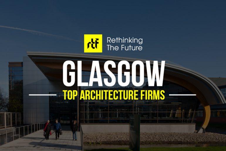 Top Architecture firms in Glasgow - RTF Rethinking The Future