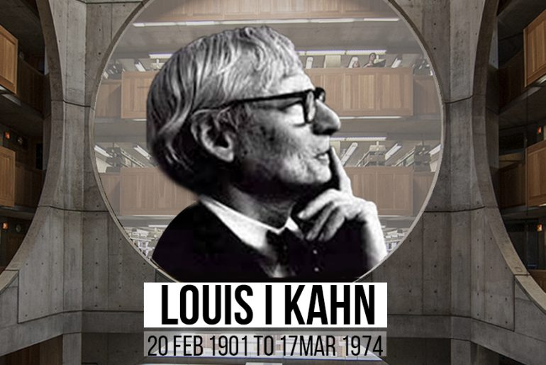 Louis I Kahn-The Mystic Behind Silence And Light - Rethinking The Future