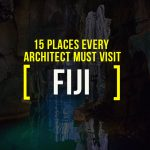 Places To Visit In Fiji For A Travelling Architect - Rethinking The Future