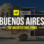 Top 30 Architecture Firms in Buenos Aires