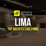 Architects In Lima - Top 35 Architecture Firms In Lima - Rethinking The Future