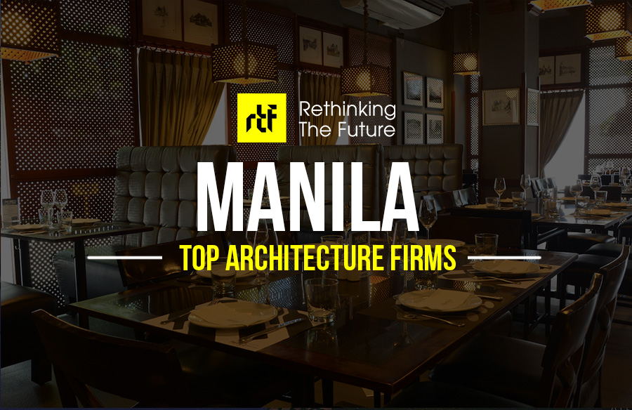 Architects In Manila Philippines 40 Top Architecture Firms In Manila Philippines Rtf Rethinking The Future