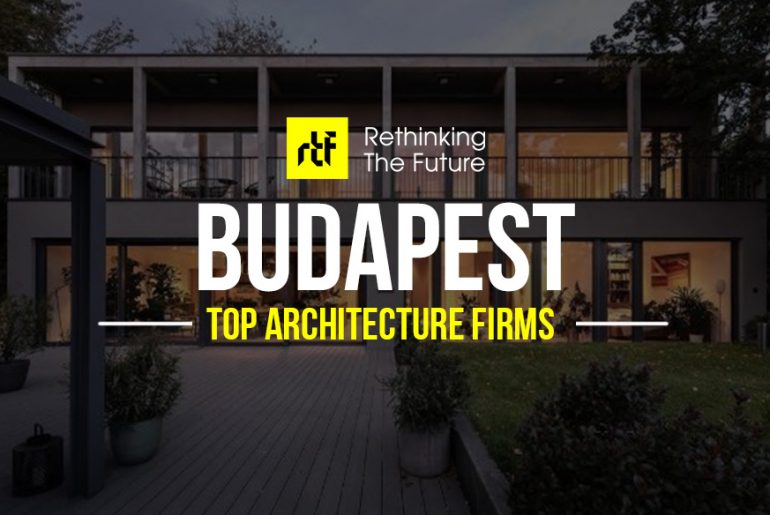 Architects in Budapest- Top 35 Architecture Firms in Budapest - Rethinking The Future