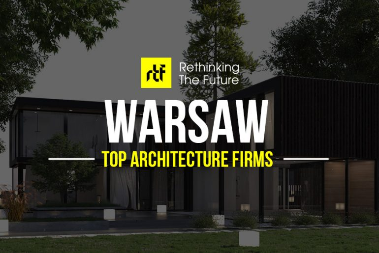 Architects in Warsaw- Top 40 Architecture Firms in Warsaw - Rethinking The Future