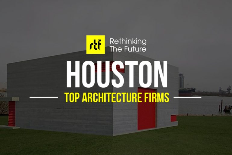 Architects in Houston- Top 75 Architecture Firms in Houston - Rethinking The Future