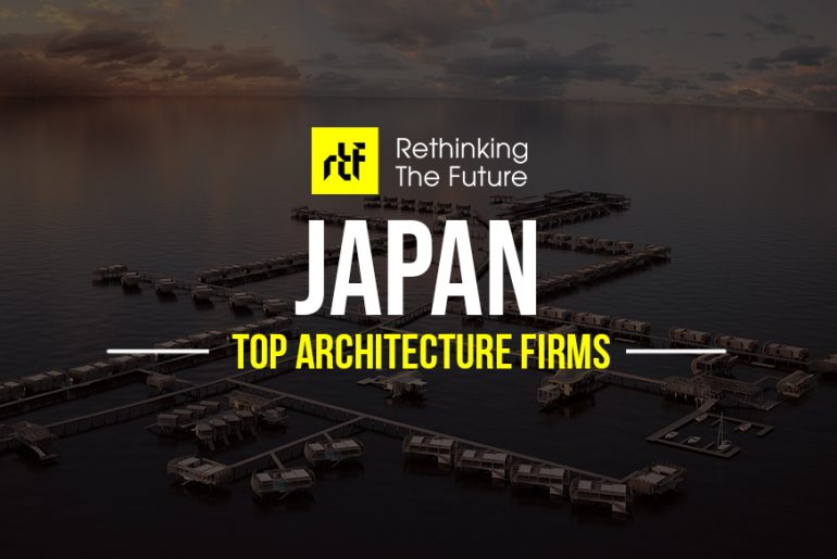 Architects in Japan -Top 25 Architecture Firms In Japan - Rethinking The Future