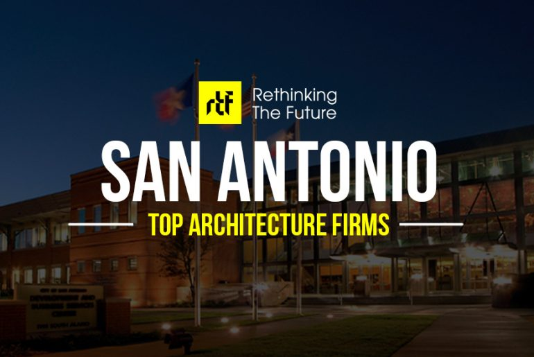 Architects in San Antonio- Top 50 Architecture Firms in San Antonio