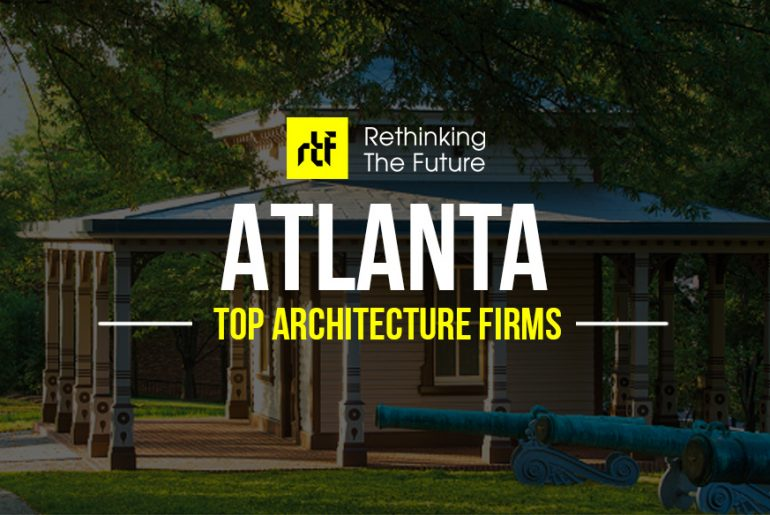 Architects in Atlanta- Top Architecture Firms in Atlanta - Rethinking The Future