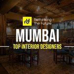 Interior Designer in Mumbai - Top 40 Interior Designers in Mumbai - Rethinking The Future
