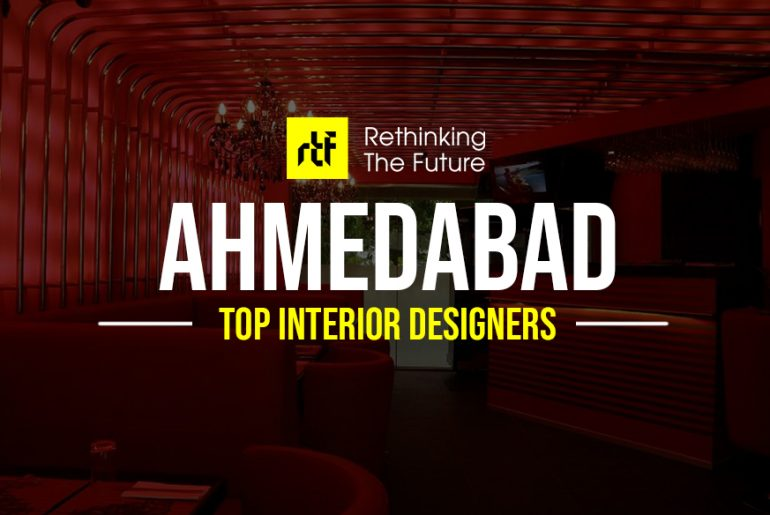 Interior Designer in Ahmedabad - Top 40 Interior Designers in Ahmedabad - Rethinking The Future