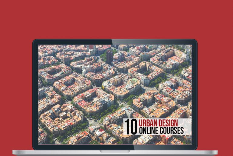 10 Architectural Online Courses For Urban Design - Rethinking The Future