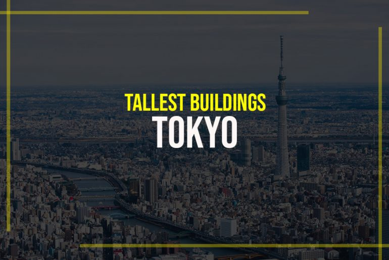 Top 15 Tall Buildings in Tokyo - Rethinking The Future