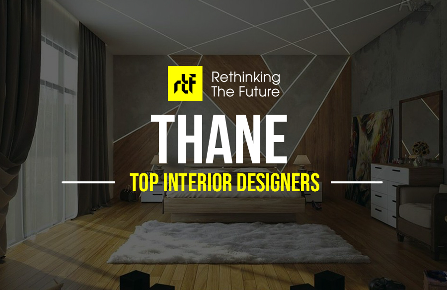 Interior Designer In Thane Top 40 Interior Designers In Thane Rtf Rethinking The Future