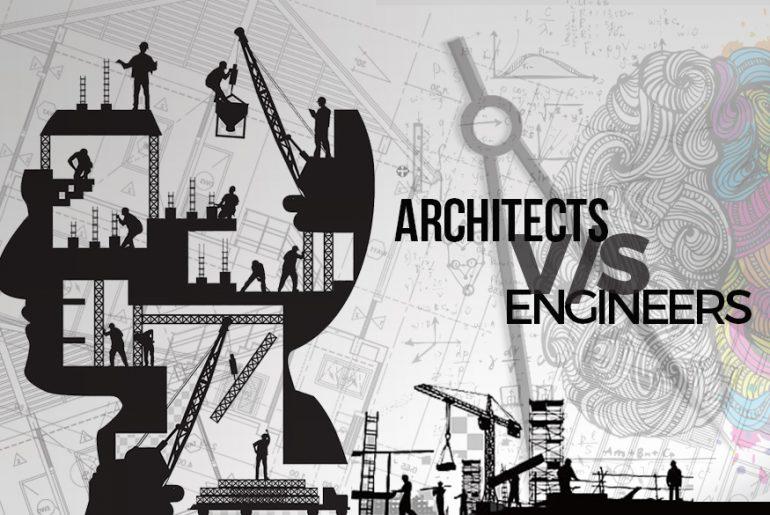Architects VS Engineers - Rethinking The Future