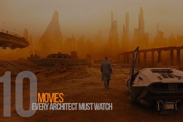 10 Movies Every Architect Must Watch - Rethinking The Future