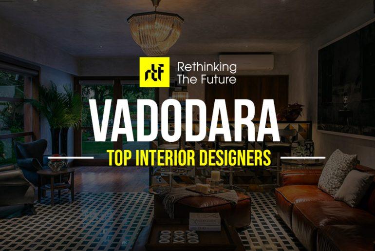 Interior Designer in Vadodara - Top 30 Interior Designers in Vadodara - Rethinking The Future