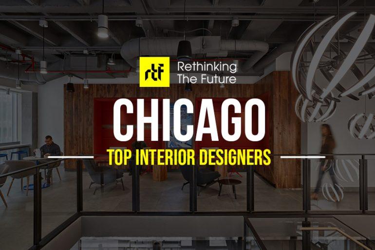 Interior Designer in Chicago- Top 50 Interior Designers in Chicago - Rethinking The Future