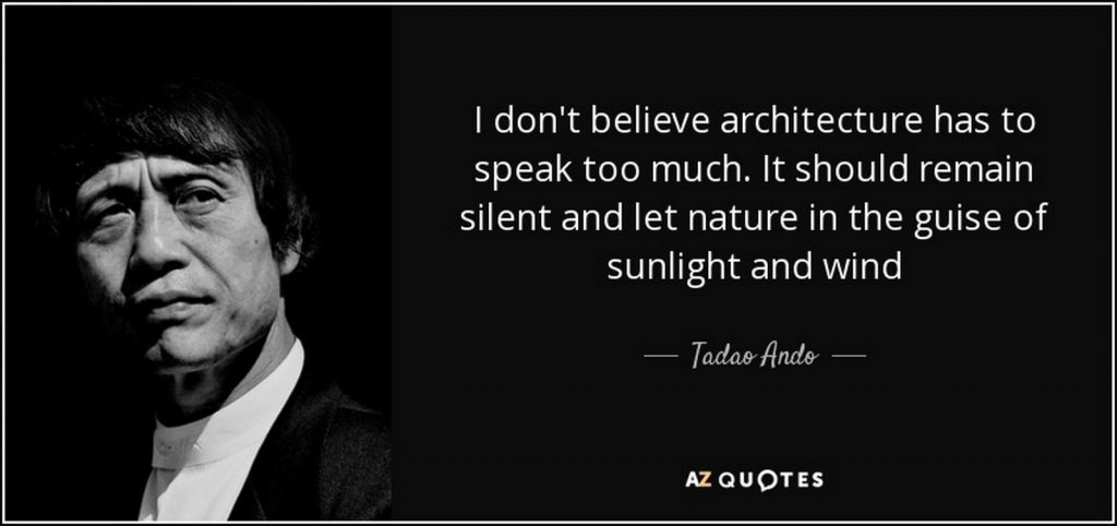 famous Quotes of Architecture- Tadao Ando