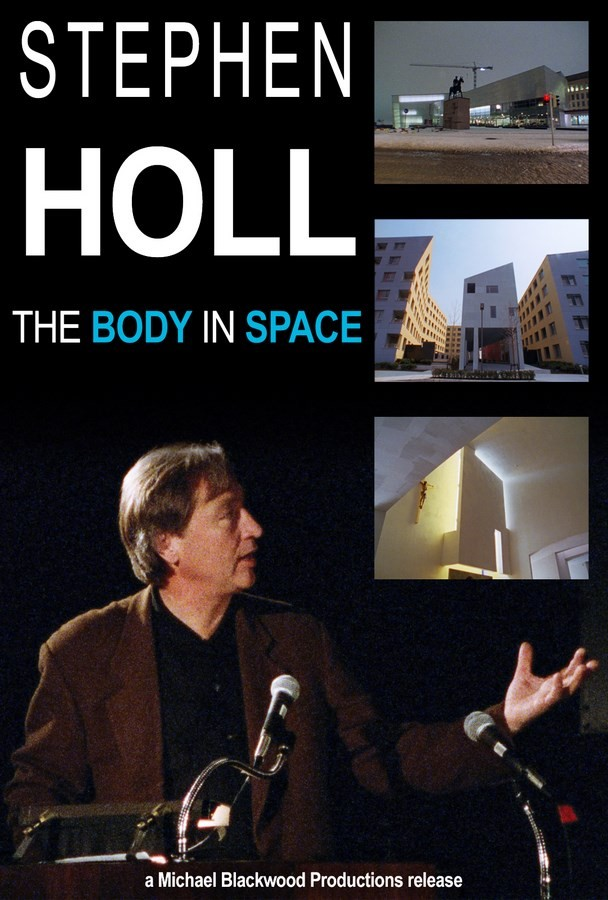 Stephen Holl - The body in space