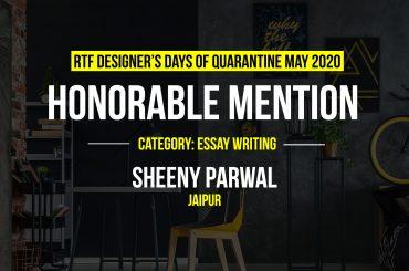 Designer's Days of Quarantine by Sheeny Parwal