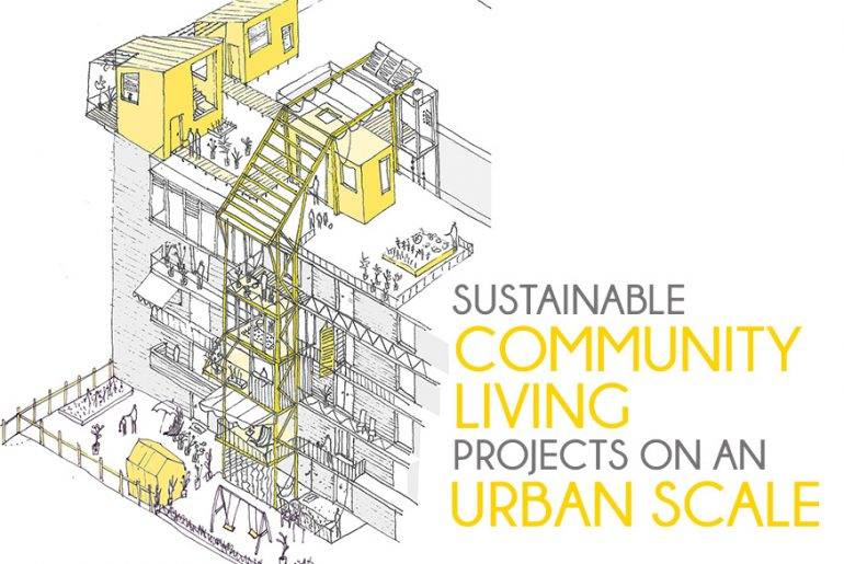 8 Sustainable Community Living Projects on an Urban Scale - Rethinking The Future
