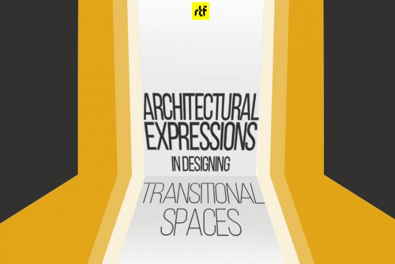 Architectural Expressions in Designing Transitional Spaces -   Rethinking The Future